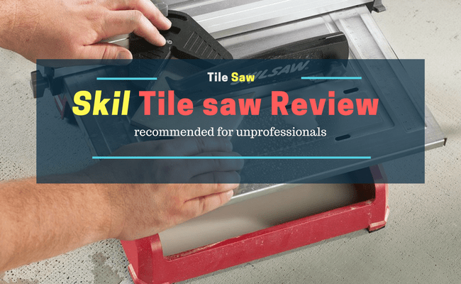 Skil tile saw review