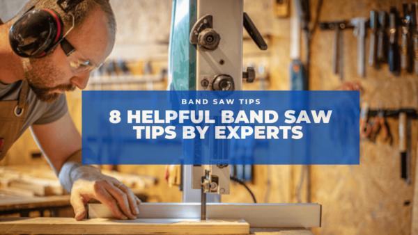 band saw tips