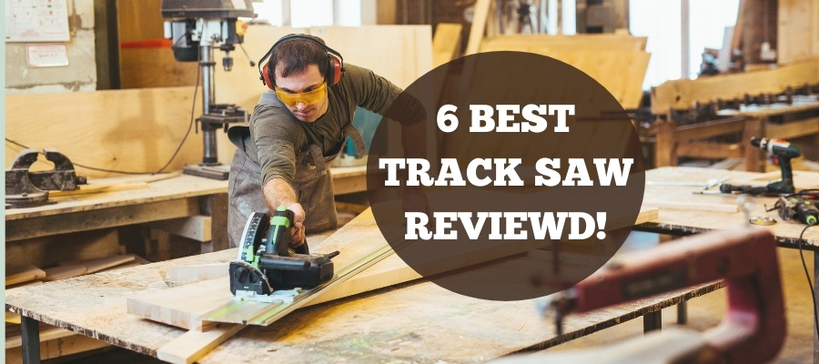 best track saw for the money image